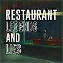 Legends and Lies of Launching a Restaurant