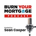 The Burn Your Mortgage Podcast