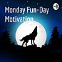 Monday Fun-Day Motivation