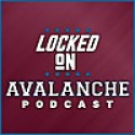Locked On Avalanche | Daily Podcast On The Colorado Avalanche