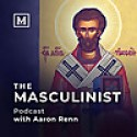The Masculinist Podcast
