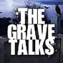 The Grave Talks