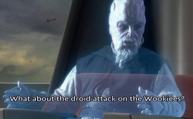 What about the droid attack on the Wookiees?