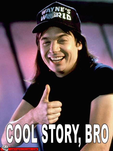 Image result for cool story bro