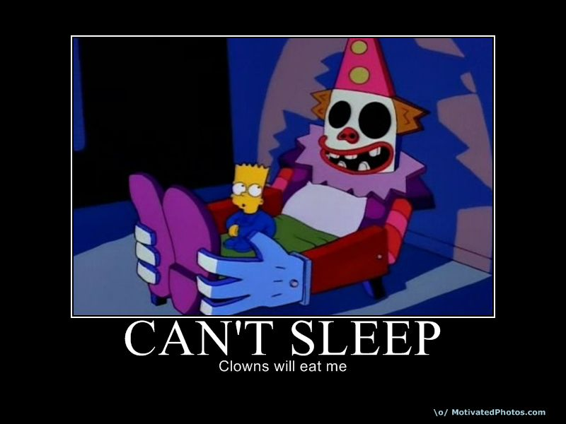 Image result for can't sleep clown will eat me