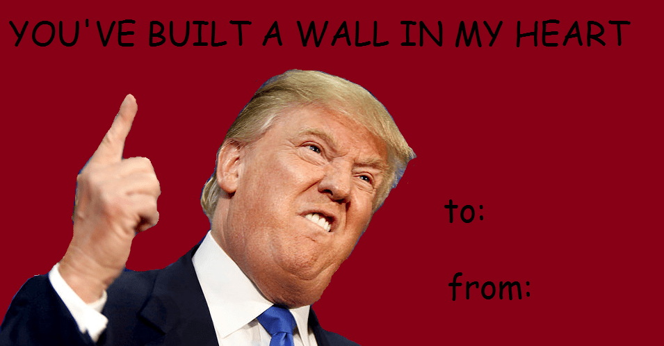 Donald Trump Valentines Day E Cards Know Your Meme