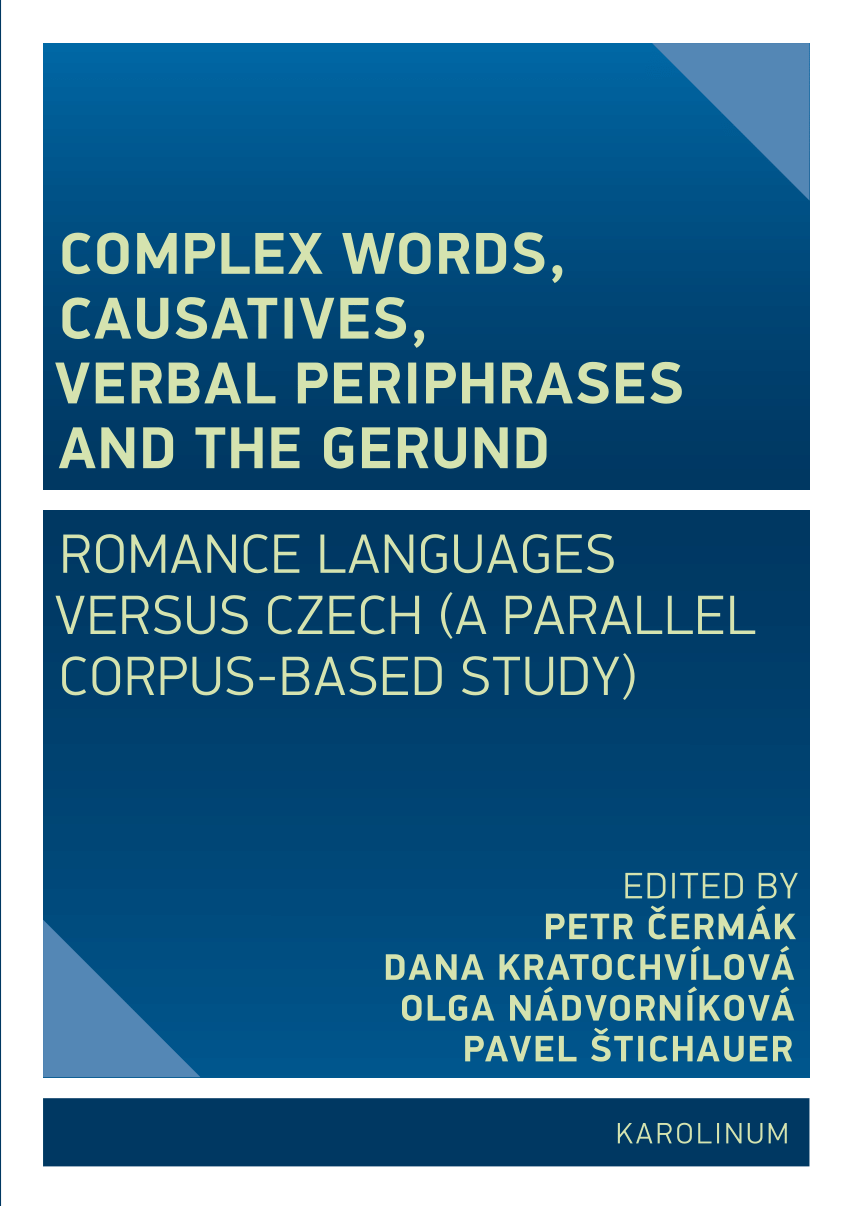Pdf Complex Words Causatives Verbal Periphrases And The Gerund