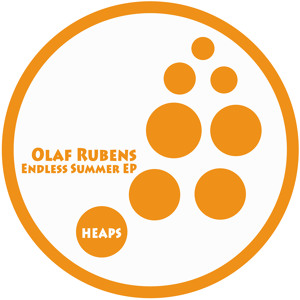Olaf Rubens - ENDLESS SUMMER EP Heaps Music