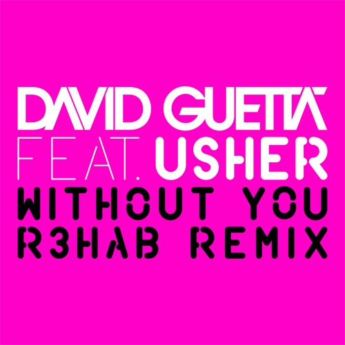 David Guetta ft. Usher - Without You (R3hab)