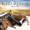 Kid Rock - Collide Featuring Sheryl Crow & Bob Seger on piano mp3