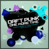 Daft Punk - One More Time Tantric Decks & Crazy Daylight Glitch Hop Remix FREE DL! mp3