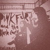 Dance Till Death - Pink Fur and the Black Coats mp3
