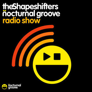 The Shapeshifters : Live Radio Show : Oct 2012