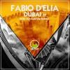 Fabio D'Elia - Dubai Kawkastyle Remix - ONLY PREVIEW!! mp3