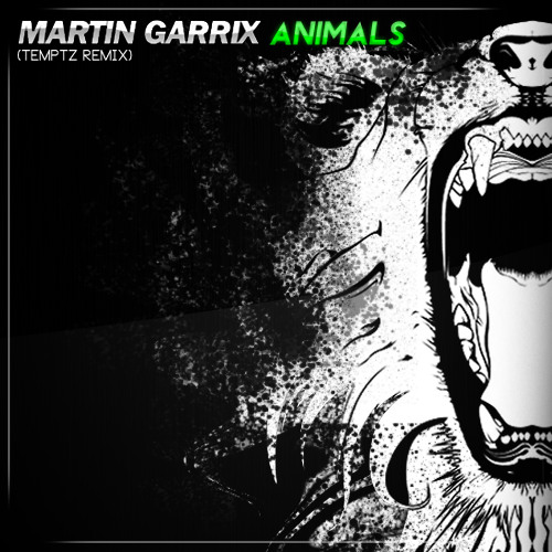 Image of: Background Martin Garrix Animals temptz Remix Preview By Temptz Free Listening On Soundcloud Soundcloud Martin Garrix Animals temptz Remix Preview By Temptz Free