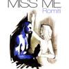 Miss Me Prod By DJ L mp3
