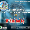 Balebale by Ondo State C.A.C Youth Fellowship Choir..Prod by Ppiano mp3