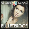 La Roux - Bulletproof GAMPER & DADONI Remix mp3