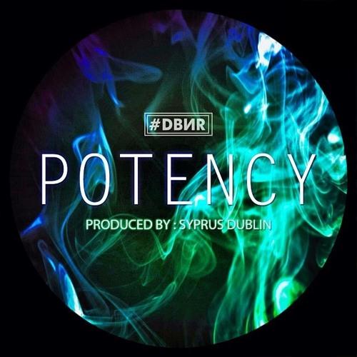 Potency [Prod. By Syprus Dublin]