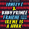 Lonely C & Baby Prince - Irene Is A Hoax Extended mp3