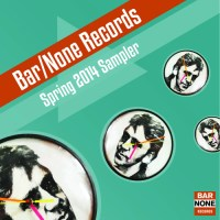 Legal Free: Indie/Misc. - Bar/None Records Spring 2014 SxSW Sampler