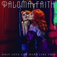 Paloma Faith - Only Love Can Hurt Like This (Adam Turner Official Remix) Mp3