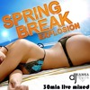 SPRING BREAK EDM EXPLOSION #11 - 30min LIVE MIXED BY KAWKASTYLEFOR FREE DOWNLOAD mp3
