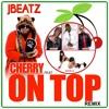 JBEATZ Cherry On Top Remix mp3