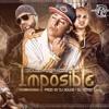 Cosculluela Feat. Franco El Gorilla, Oneill - Imposible Prod. By DJ Goldo & DJ Yecko mp3