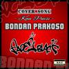 Bondan Prakoso - Kau Puisi by Adjie,Adhan,Permana mp3
