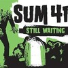 Sum 41 - Still Waiting mp3