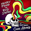Henry Fong x Reid Stefan - Come Around Ft. Collie Buddz FREE DOWNLOAD! mp3