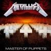 Metallica - Master Of Puppets 1986 Full Album mp3
