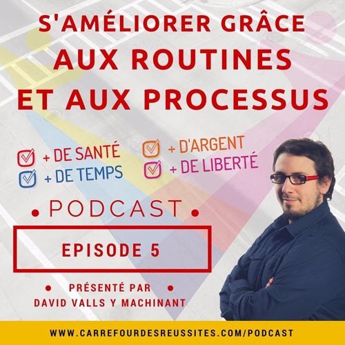 'Episode 5 - Avantages Des Routines Et Processus