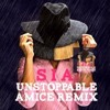 Sia - Unstoppable  Amice Remix  mp3