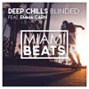 Deep Chills - Blinded feat. Emma Carn FREE DOWNLOAD mp3