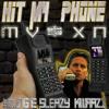 MV$XN ft. Young E x SLEAZY x KWAAZI - Hit My Phone mp3