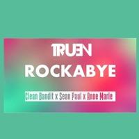 Clean Bandit Ft. Sean Paul-Rockabye(TRUEN REGGAETON EDIT) Mp3