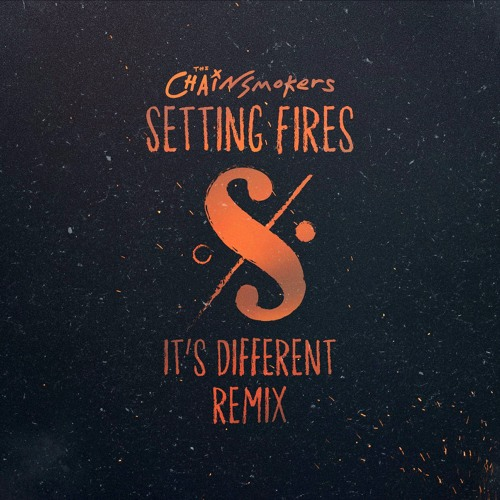 The Chainsmokers ft  XYLØ - Setting Fires (it's different