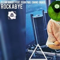 Clean Bandit Feat. Sean Paul & Anne-Marie - Rockabye (Moshe Buskila Dancehall Remix) [Radio Edit] Mp3