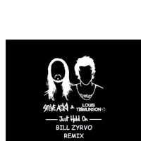 Just Hold On - Steve Aoki Ft. Louis Tomlinson- BILL ZYRVO Remix Mp3
