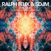 Ralph Felix & SDJM - The Heat I Wanna Dance With Somebody mp3