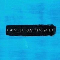 Ed Sheeran - Castle on the Hill (live) Mp3