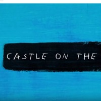 Ed Sheeran - Castle On The Hill Mp3