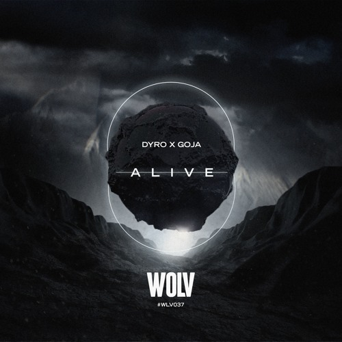 Dyro x Goja - Alive (Original Mix)