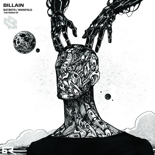 Billain Batbots Manifold The Remix Ep By Bad Taste