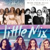 Fifth Harmony - Thats My Girl - Work From Home - Little Mix - Touch - Mashup RemixFREE DL mp3
