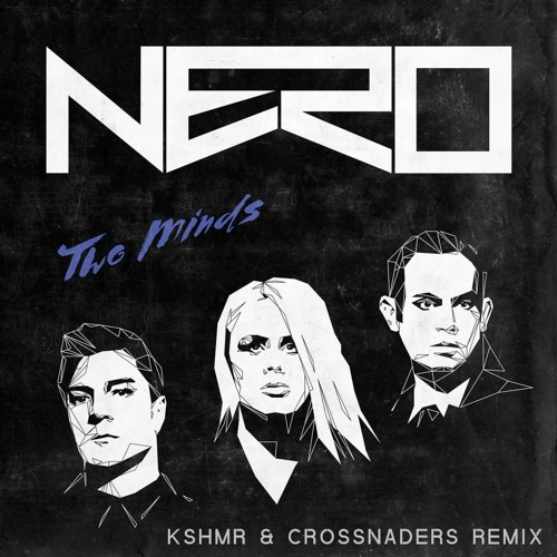 Two Minds KSHMR Remix
