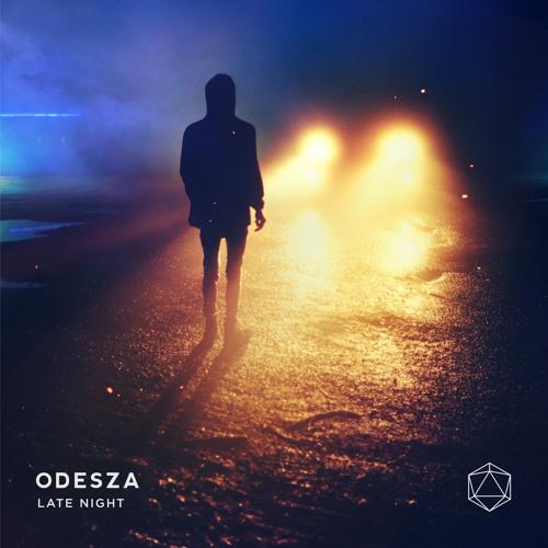 ODESZA Late Night