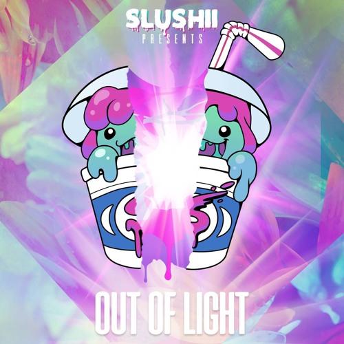 Slushii Out Of Light